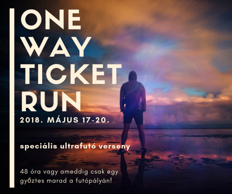 One Way Ticket Run ultrafutó verseny