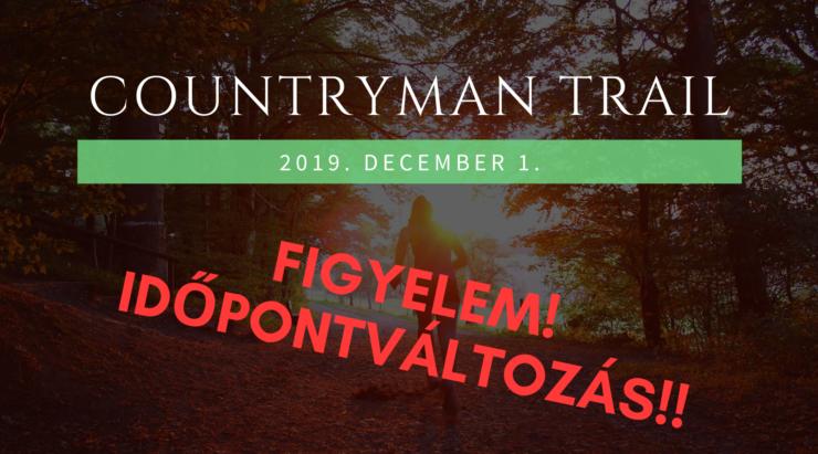 CountryMan Trail időpontváltozás!