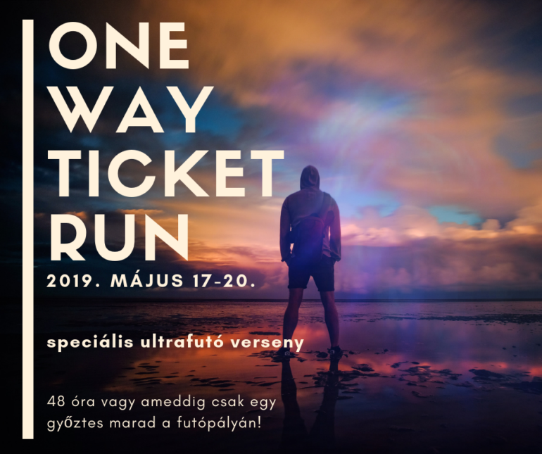 One Way Ticket Run speciális ultrafutó verseny